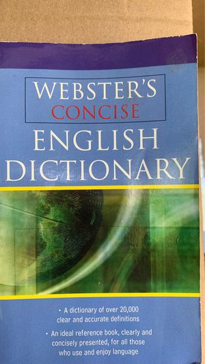 Webster's Concise English Dictionary, a Dictionary of Over 20,000 Clear and Accurate Definitions, an Ideal Reference Book, Clearly and Concisely Pres for Sale in Sacramento, CA