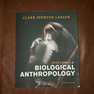 Essentials of biological Anthropology 4th Edition for Sale in Placentia, CA