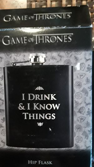 "NEW !!! UNOPENED!!!GAME OF THRONES ""I DRINK & I KNOW THINGS"" HIP FLASK. New. In it's original box. for Sale in New York, NY"