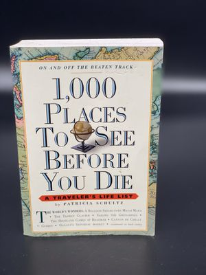 1,000 Places to See Before You Die - Patricia Schultz for Sale in Orange, TX
