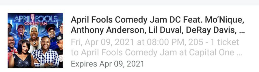 1 Ticket To April Fools Comedy Jam DC Monique Anthony Anderson  for Sale in Washington, DC