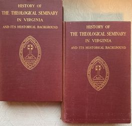 History Of The Theological Seminary In VA and It's Historical Background Vols I & II for Sale in Alexandria,  VA