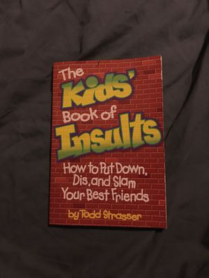 The Kids' Book Of Insults by Todd Strasser for Sale in Las Vegas, NV