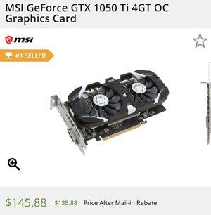 MSI GeForce GTX 1050 Ti gpu for Sale in Citrus Heights, CA