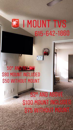 I MOUNT TVS for Sale in Nashville, TN