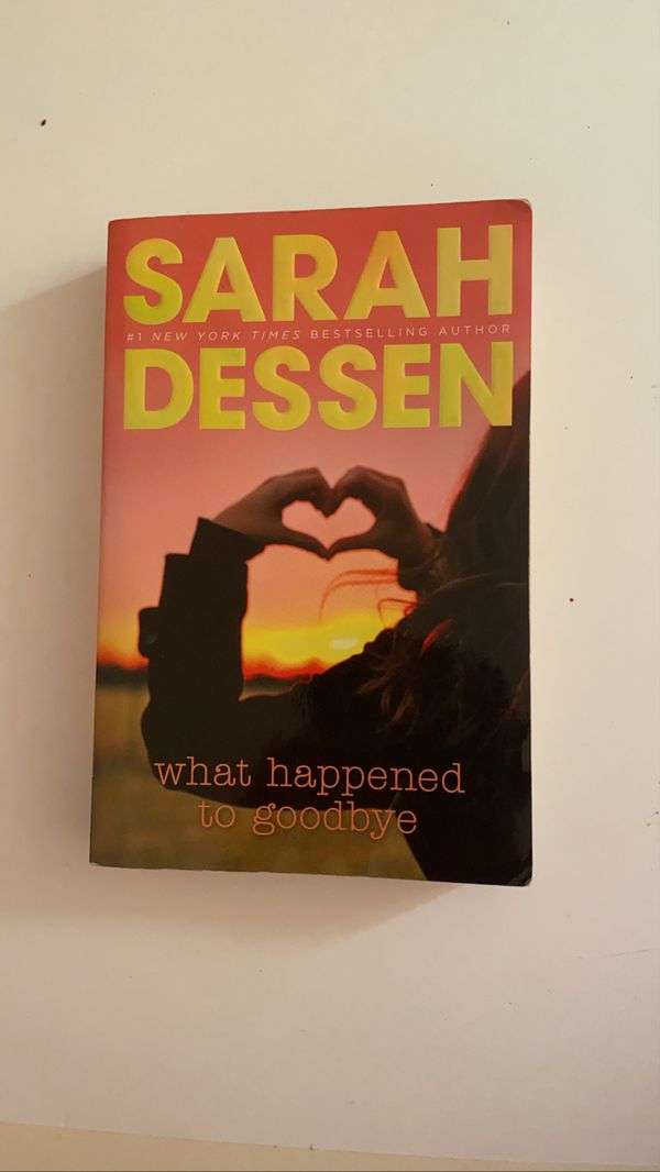 What Happened go Goodbye by Sarah Dessen