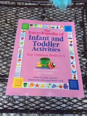 The Encyclopedia of Infant and Toddler Activities: For Children Birth to 3 (Giant Encyclopedia) for Sale in Grand Rapids, MI