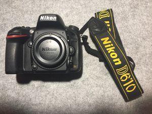 Nikon D610 body (full frame) for Sale in Dallas, TX