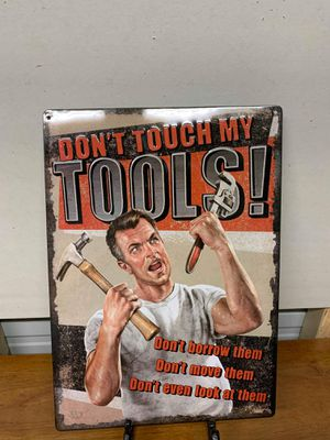 Don't touch my tools tin sign for Sale in Lakeland, FL