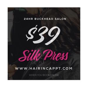 Silk Press $39 for Sale in Atlanta, GA