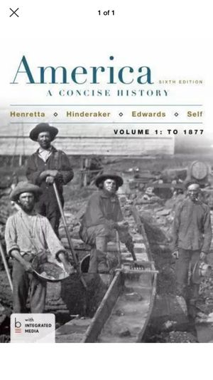 America: a Concise History, Volume I by Rebecca Edwards, James A. Henretta, Eric for Sale in Palmdale, CA