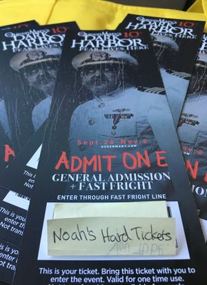 QUEEN MARY DARK HARBOR FRONT OF THE LINE TICKETS for Sale in Orange, CA