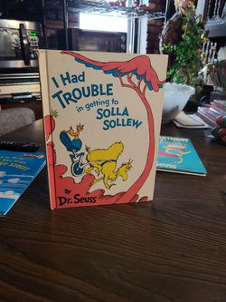 Dr Seuss. I Had Trouble In Getting To Solla Salley. Rare Find for Sale in Cicero,  IL