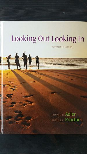 Looking Out Looking in, 14th Edition, Ronald B Adler for Sale in San Diego, CA
