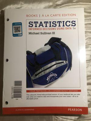 Statistics Informed Decisions Using Data 5e by Michael Sullivan III for Sale in Garden Grove, CA