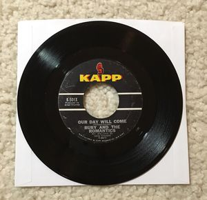 "Ruby and The Romantics ""Our Day Will Come"" vinyl 7"" single 1963 Kapp Records rare Original 1st Mono Not Stereo Pressing not a reissue R&B for Sale in Laguna Niguel, CA"