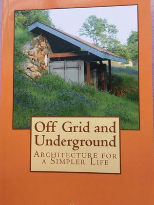 OFF GRID and UNDERGROUND by Steve Rees for Sale in Dexter, ME