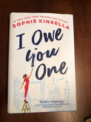 """ I owe you one "" hardcover novel by Sophie Kinsella bestseller for Sale in Dallas, TX"