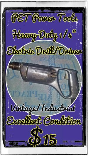 """PET Power Tools Extra Heavy-Duty 1/4"""" Electric Drill/Driver for Sale in DuPont, WA"""