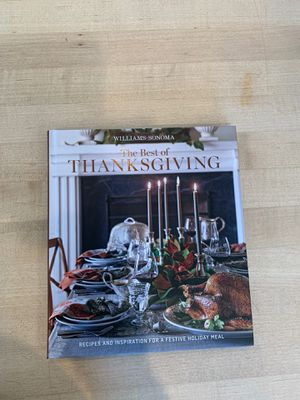 New Williams Sonoma The Best Of Thanksgiving cookbook for Sale in Wenatchee, WA