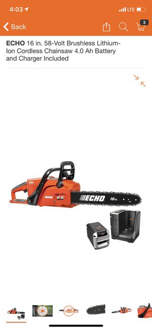 ECHO 16 in. 58-Volt Brushless Lithium-Ion Cordless Chainsaw 4.0 Ah Battery and Charger Included for Sale in South El Monte, CA