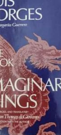 1st English Edition Of The Book Of Imaginary Beings for Sale in Fort Myers,  FL