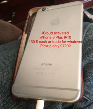 iPhone 6 Plus iCloud ON for Sale in Milwaukie, OR