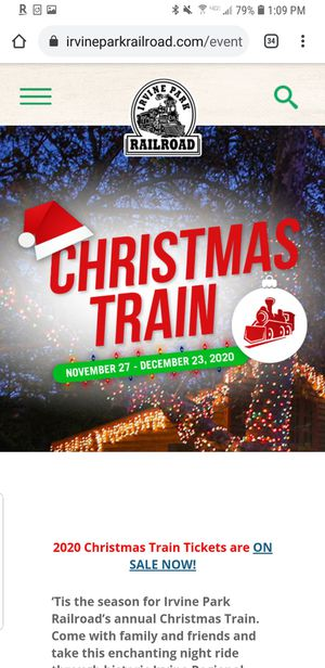Irvine Park Railroad Christmas Train Tickets for Sale in Corona, CA