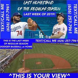 (4) DODGERS TICKETS TOMORROW WEDNESDAY 9/18 LAST WEEK OF THE REGULAR SEASON AT DODGER STADIUM. LAST CHANCE TO SEE DODGER BASEBALL. for Sale in Chino Hills, CA