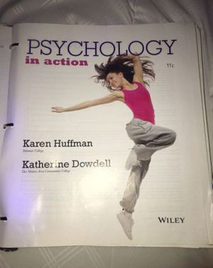 College Book Psychology in Action by Katherine Dowdell and Karen Huffman for Sale in Hacienda Heights, CA