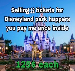 Disneyland tickets park hoppers available tomorrow and Friday. 125 each for Sale in Anaheim, CA