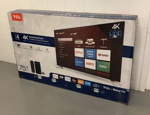 TCL 75 INCH 4K HDR ROKU SMART TV! Delivery available, 6 month guarantee. for Sale in Phoenix, AZ