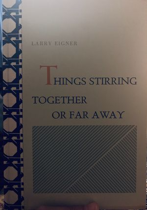 Things Stirring Together or Far Apart by Larry Eigner for Sale in Los Angeles, CA