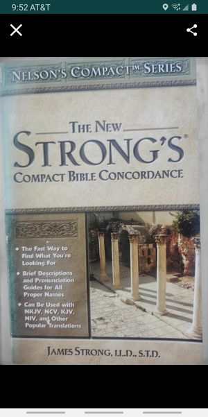 the New Strong's Compact Bible Concordance for Sale in Colton, CA