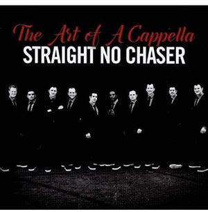 Straight No Chaser Tickets-Hershey Theatre-Sunday 11/24-7:30 PM Show for Sale in Hershey, PA