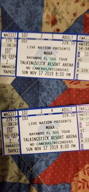 2 MANA tickets for sale friend paid 500 will sell for 350.00 firm on price for Sale in Avondale, AZ