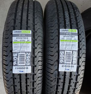2 TRAILER TIRES 10PLY LOAD RANGE E ST225 75 15 CASH FIRM for Sale in Colton, CA