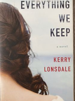 Everything we keep by Kerry Lonsdale (paperback) for Sale in Houston,  TX