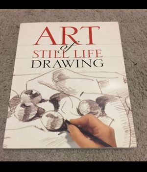 Art Of Still Life Drawing Book for Sale in Baton Rouge, LA