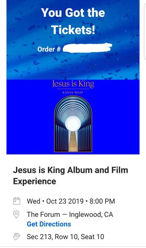 4 Jesus is King Tickets for tonight 10/23 for Sale in Inglewood, CA
