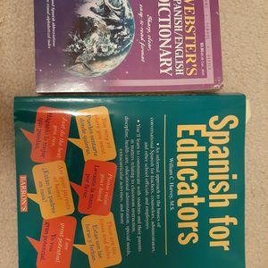 Spanish/English dictionary, along with Spanish for Educators book (set) for Sale in San Bernardino, CA
