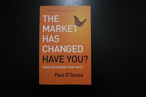 The Market Has Changed Have You? Book by Paul D'Souza for Sale in Columbia, SC