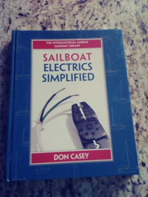 Sail Boat Electrics Simplified Book by Don Casey for Sale in Corona, CA