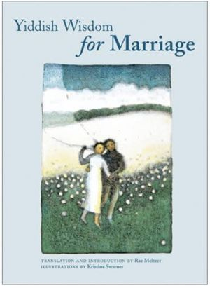 Book: Yiddish Wisdom for Marriage; Translation and Intro by Rae Meltzer for Sale in Las Vegas, NV