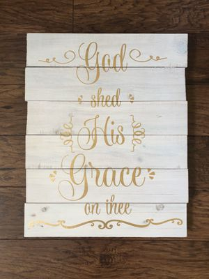 God shed His Grace on thee wall decor for Sale in Escalon, CA