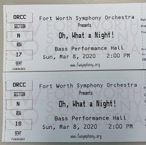 Fort worth symphony tickets quantity (2) $75 each for Sale in Keller, TX