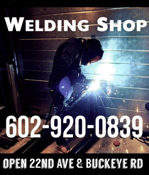 Welder Ser vice for Sale in Phoenix, AZ