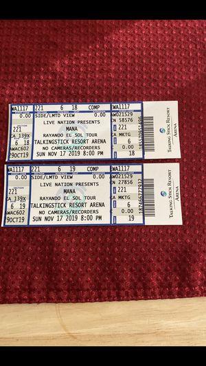 Boletos para MANA. 150 por los dos for Sale in Phoenix, AZ