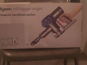 NEW Dyson V6 Trigger Origin Handheld Vacuum for Sale in Philadelphia, PA