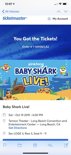 3 baby shark live tickets Saturday October 19th 6pm Long Beach for Sale in Los Angeles, CA